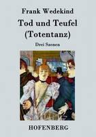 Tod und Teufel (Totentanz): Drei Szenen (Paperback)