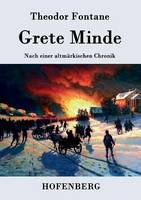 Grete Minde: Nach einer altmarkischen Chronik (Paperback)