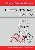 Huttens letzte Tage / Engelberg: Zwei Versepen (Paperback)