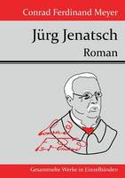 Jurg Jenatsch: Roman (Paperback)