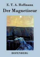Der Magnetiseur (Paperback)