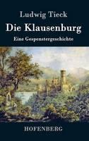 Die Klausenburg (Hardback)
