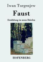 Faust: Erzahlung in neun Briefen (Paperback)