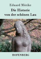 Die Historie von der schoenen Lau (Paperback)