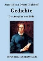 Gedichte: Die Ausgabe von 1844 (Paperback)