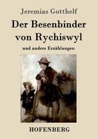 Der Besenbinder Von Rychiswyl (Paperback)