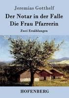 Der Notar in Der Falle / Die Frau Pfarrerin (Paperback)