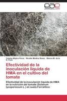 Efectividad de La Inoculacion Liquida de Hma En El Cultivo del Tomate