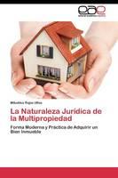 La Naturaleza Juridica de La Multipropiedad (Paperback)