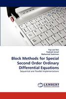 Block Methods for Special Second Order Ordinary Differential Equations (Paperback)