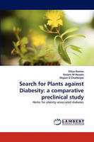 Search for Plants Against Diabesity: A Comparative Preclinical Study (Paperback)
