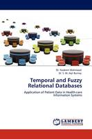 Temporal and Fuzzy Relational Databases (Paperback)