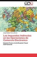 Los Impuestos Indirectos En Las Operaciones de Comercio Electronico