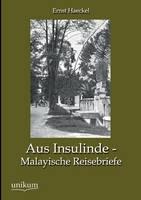 Aus Insulinde - Malayische Reisebriefe (Paperback)