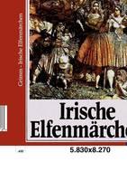 Irische Elfenmarchen (Paperback)