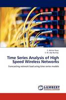 Time Series Analysis of High Speed Wireless Networks (Paperback)