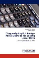 Diagonally Implicit Runge-Kutta Methods for Solving Linear Odes (Paperback)