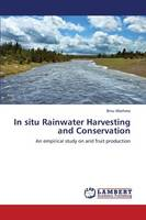 In Situ Rainwater Harvesting and Conservation (Paperback)