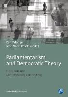 Parliamentarism and Democracy Theory: Historical and Contemporary Perspectives (Paperback)