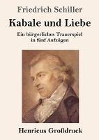 Kabale und Liebe (Grossdruck)