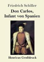 Don Carlos, Infant von Spanien (Grossdruck)