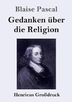 Gedanken uber die Religion (Grossdruck) (Paperback)