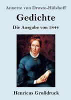 Gedichte (Grossdruck): Die Ausgabe von 1844 (Paperback)