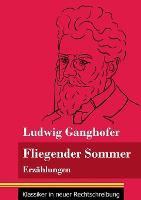 Fliegender Sommer: Erzahlungen (Band 92, Klassiker in neuer Rechtschreibung) (Paperback)