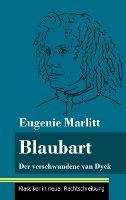 Blaubart: Der verschwundene van Dyck (Band 91, Klassiker in neuer Rechtschreibung) (Hardback)