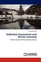Reflective Assessment and Service Learning (Paperback)