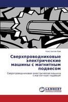 Sverkhprovodnikovye Elektricheskie Mashiny S Magnitnym Podvesom (Paperback)