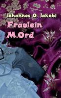 Fraulein M. Ord (Paperback)