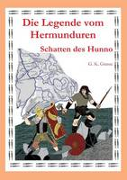 Die Legende Vom Hermunduren (Teil 3) (Paperback)