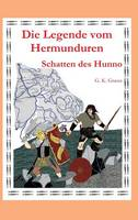 Die Legende Vom Hermunduren (Teil 3) (Hardback)