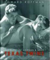 Texas Twins: The Story of Morgan and Nash (Hardback)