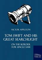 Tom Swift and His Great Searchlight (Paperback)