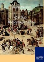 Die Bartholomausnacht. (Paperback)