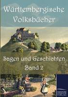 W Rttembergische Volksb Cher: Sagen Und Geschichten (Paperback)