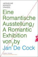 Jan de Cock: Jacqueline Kennedy Onassis: A Romantic Exhibition (Handbook) (Paperback)
