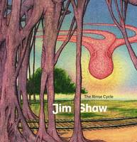 Jim Shaw: The Rinse Cycle (Paperback)