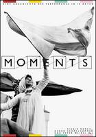 Moments: A History of Performance in 10 Acts (Paperback)