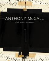 Anthony McCall: 1970s Works on Paper (Hardback)