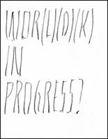 Joelle Tuerlinckx: Wor(l)(d)(k) in Progress? (Paperback)