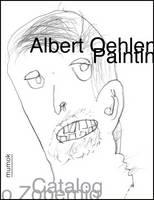 Albert Oehlen: Painting: Catalogue by Heimo Zobernig (Hardback)