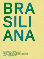 Brasiliana: Installations from 1960 to the Present (Paperback)