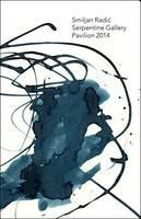 Smiljan Radic: Serpentine Gallery Pavilion 2014 (Paperback)
