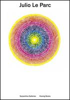 Julio Le Parc: Drawings and Games (Paperback)