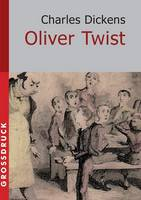 Oliver Twist. Gro druck (Paperback)