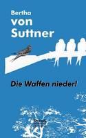 Die Waffen nieder! (Paperback)