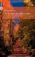Die Freiheit Der Spaten Jahre (Paperback)